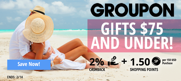 Groupon: Gifts $75 and under!