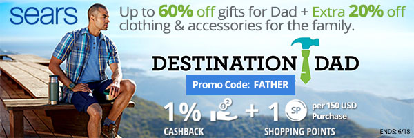 Sears: Up to 60% gifts for Dad + extra 20% off clothing & accessories