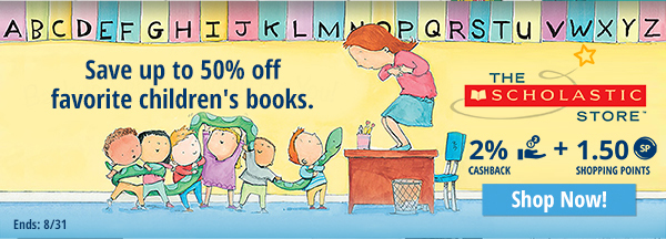 The Scholastic: Save up to 50% off favorite chilren's books.