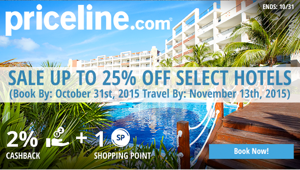 Priceline.com	: Sale up to 25% off select hotels