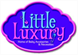 Little Luxury