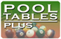 Pool Tables Plus Inc